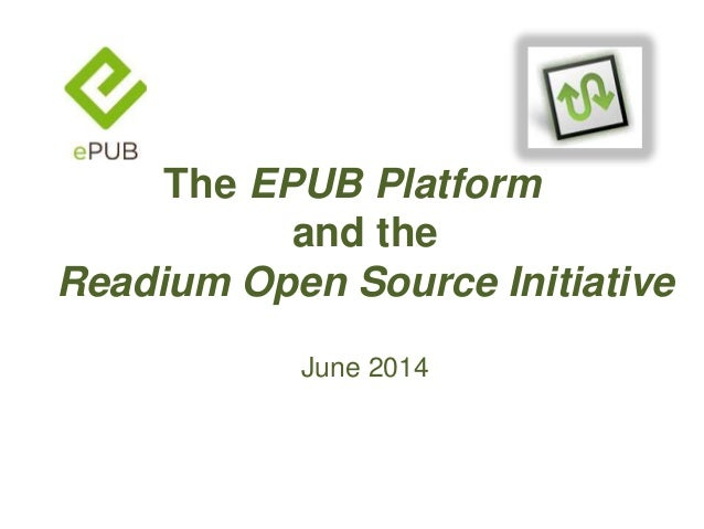The EPUB Platform and the Readium Open Source Initiative