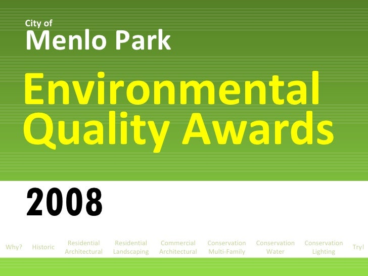 2008 Menlo Park Environmental Quality Awards City of Why? Historic Residential Architectural Conservation Multi-Family Res...