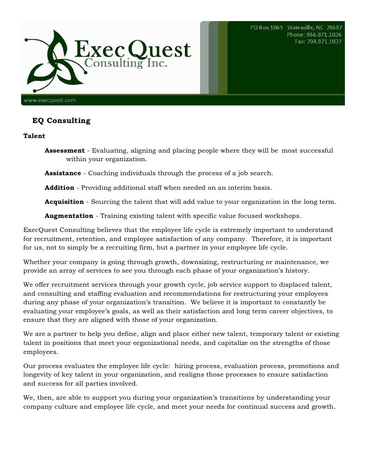 EQ Consulting Talent        Assessment - Evaluating, aligning and placing people where they will be most successful       ...