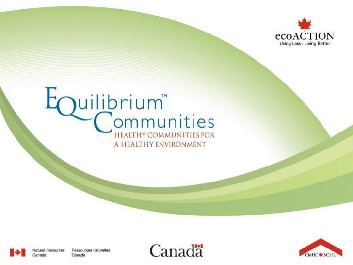 EQuilibrium Communities Initiative                       TM                      Jamie Shipley                     CMHC - ...