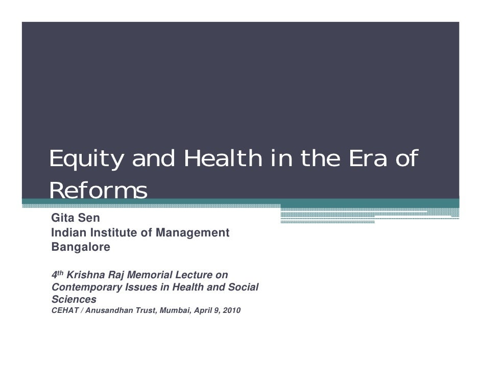 Equity and Health in the Era of Reforms