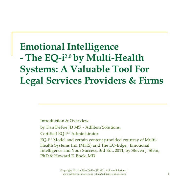 Emotional Intelligence - The EQ-i 2.0  by Multi-Health Systems: A Valuable Tool For  Legal Services Providers & Firms Intr...