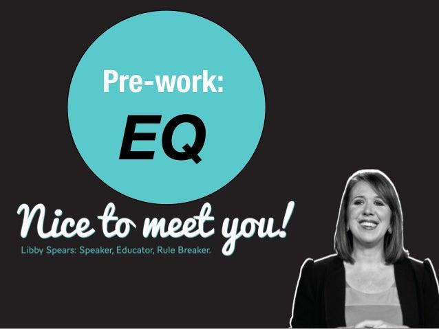 Emotional Intelligence Pre-Work 2014