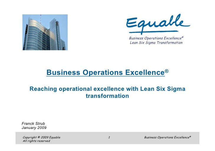 Business Operations Excellence®                                     Lean Six Sigma Transformation                    Busin...