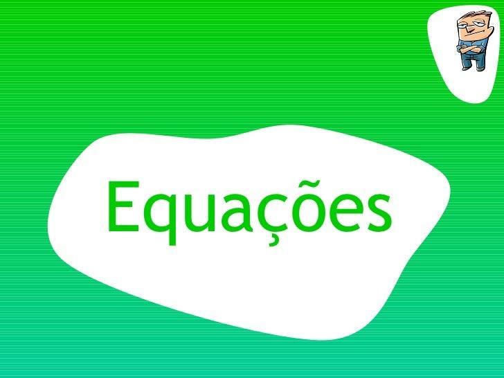 EquaçõEs De 1º Grau   3ª Parte