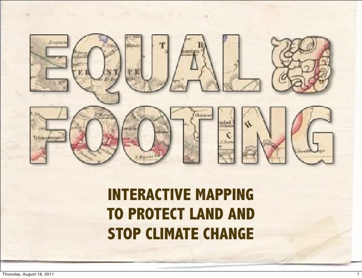 INTERACTIVE MAPPING                            TO PROTECT LAND AND                            STOP CLIMATE CHANGEThursday,...