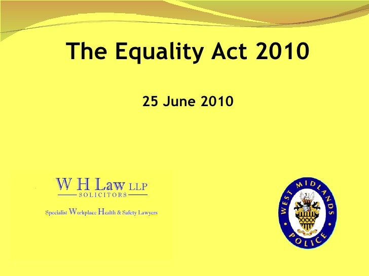 The Equality Act 2010 25 June 2010