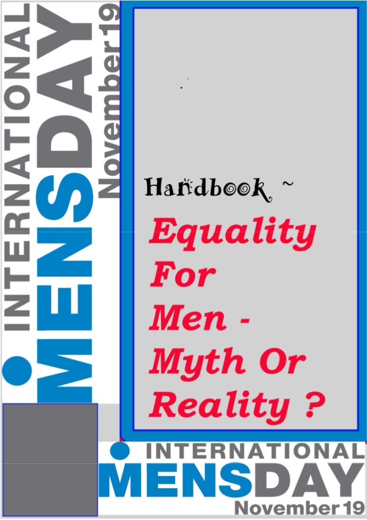 Equality for men, a myth or reality