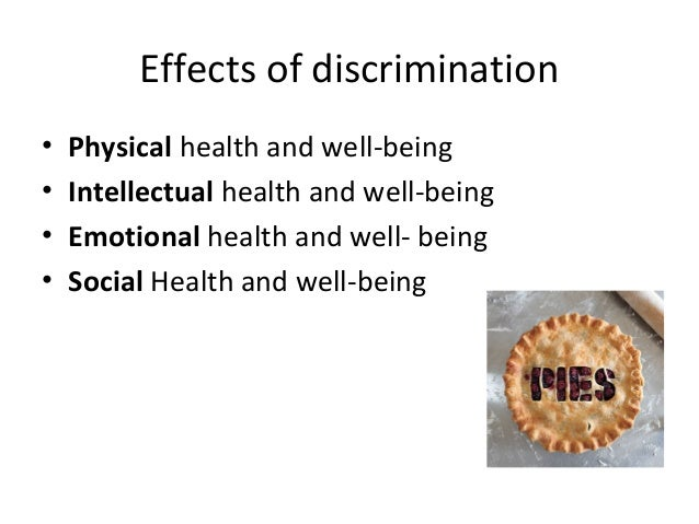 effects of discriminatory practice in health and social care essay Promote equality and inclusion in health, social care or childrens and potiential effects of discrimination and code of practice relating.