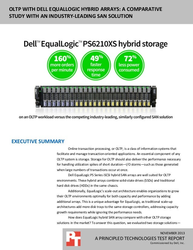 DELL EQUALLOGIC PS6110XS ENTERPRISE OLTP OLTP WITH DELL EQUALLOGIC HYBRID ARRAYS: A COMPARATIVE PERFORMANCE AND POWER USAG...