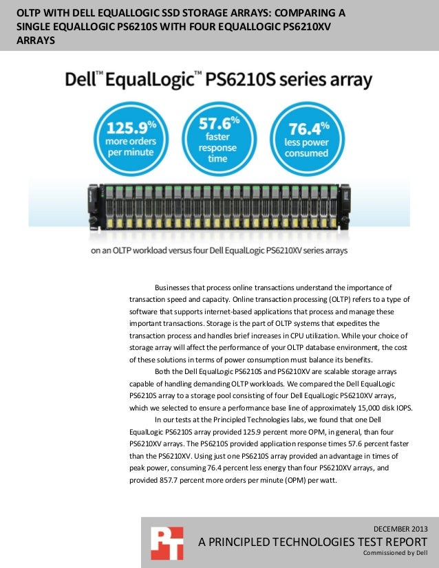 OLTP with Dell EqualLogic SSD storage arrays: Comparing a single EqualLogic PS6210S array with four EqualLogic 6210XV arrays