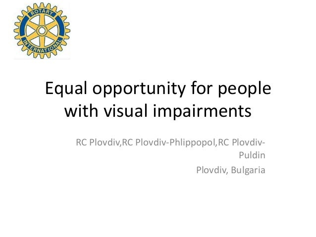 Equal opportunity for people with visual imapirments