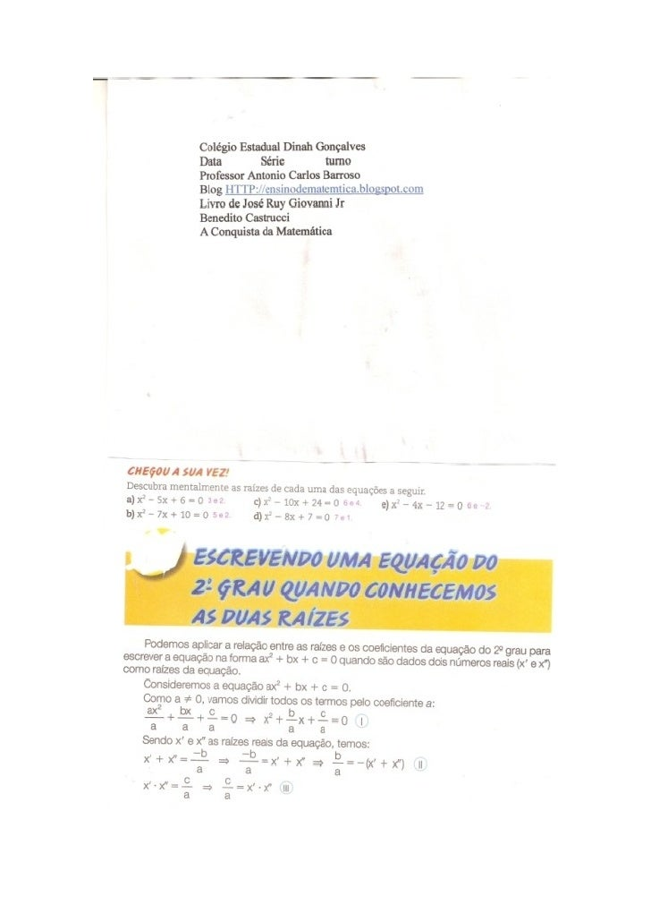 Equação biquadrada e formar eq. conhecendo as raizes