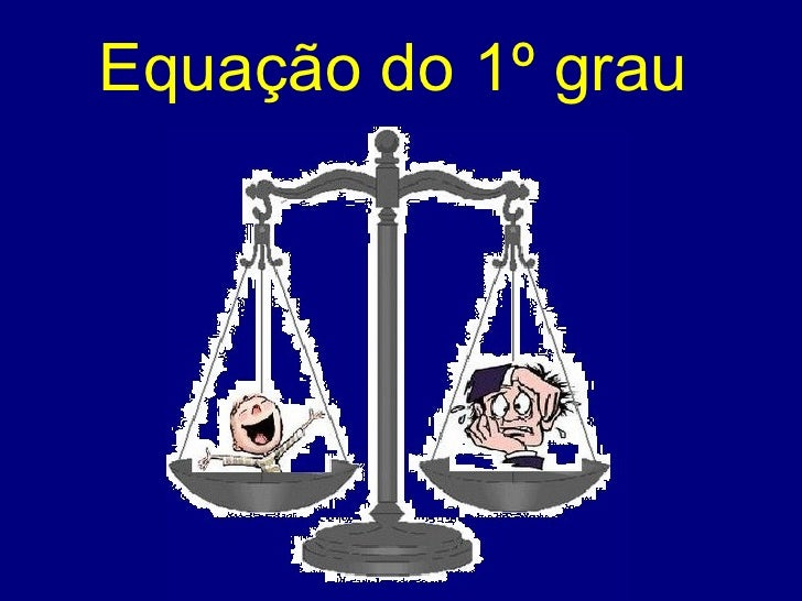 Matemática - Equação do 1°Grau - www.CentroApoio.com - Vídeo Aulas