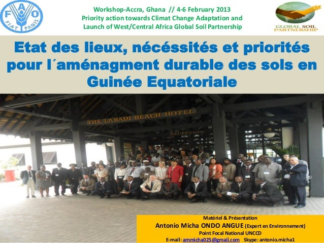 Workshop-Accra, Ghana // 4-6 February 2013 Priority action towards Climat Change Adaptation and Launch of West/Central Afr...