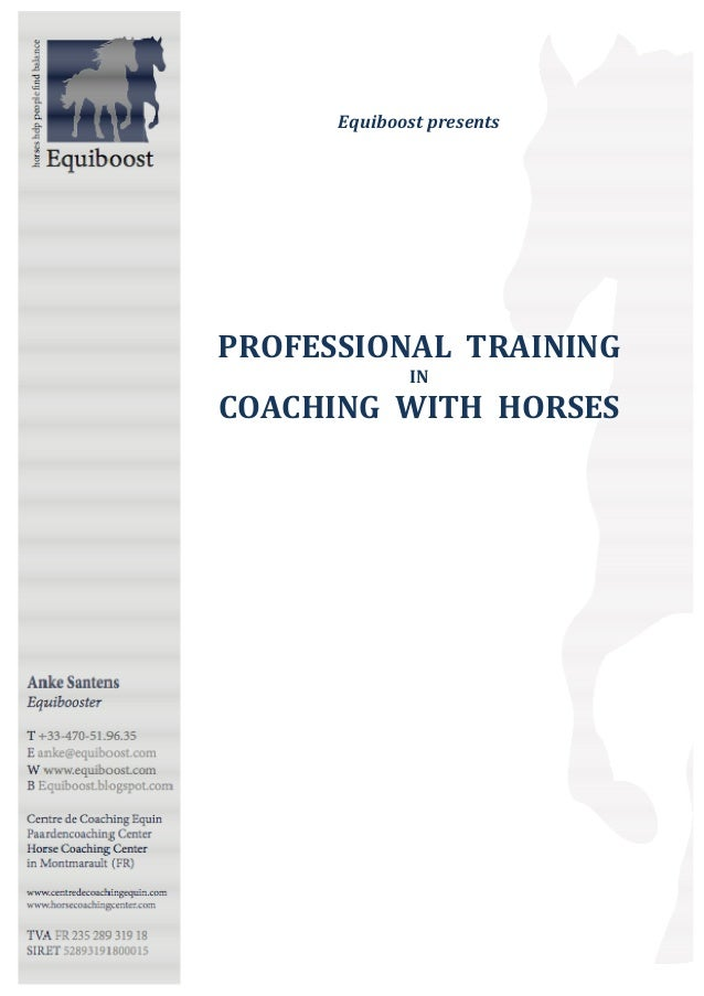Equiboost presents  PROFESSIONAL TRAINING IN  COACHING WITH HORSES