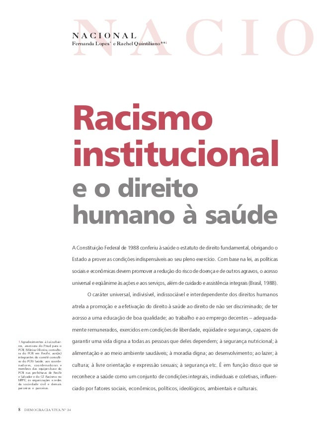NACIO  NACIONAL  Fernanda Lopes* e Rachel Quintiliano**1  Racismo institucional e o direito humano à saúde A Constituição ...