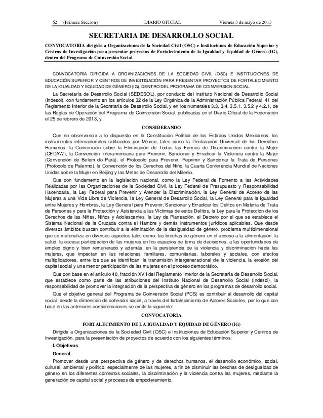 52  (Primera Sección)  DIARIO OFICIAL  Viernes 3 de mayo de 2013  SECRETARIA DE DESARROLLO SOCIAL CONVOCATORIA dirigida a ...