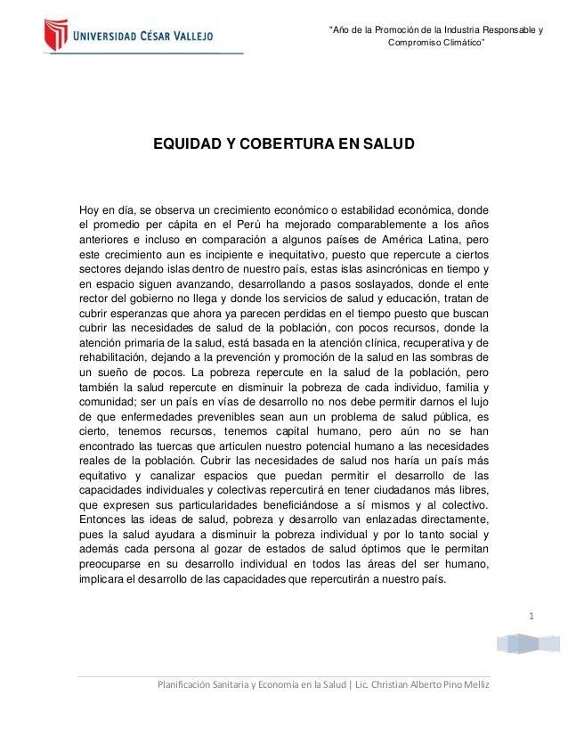 """""""Año de la Promoción de la Industria Responsable y Compromiso Climático""""  EQUIDAD Y COBERTURA EN SALUD  Hoy en día, se obs..."""