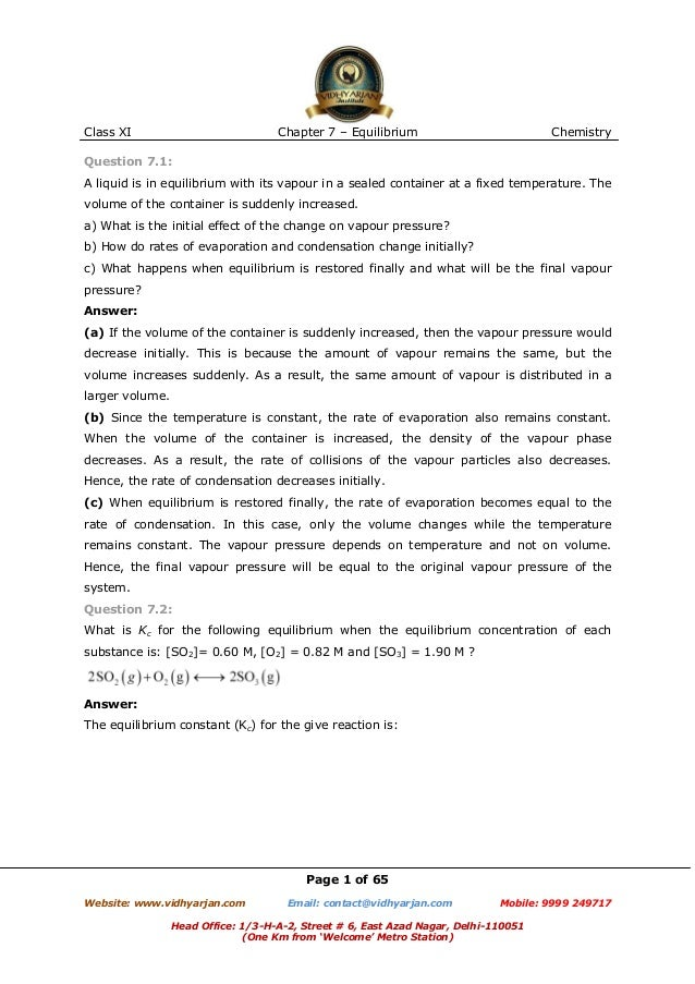 Class XI  Chapter 7 – Equilibrium  Chemistry  Question 7.1: A liquid is in equilibrium with its vapour in a sealed contain...