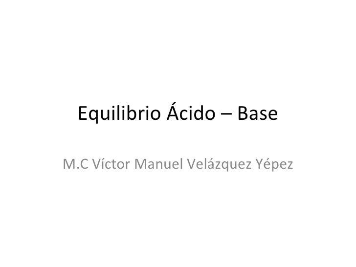 Equilibrio ácido – base