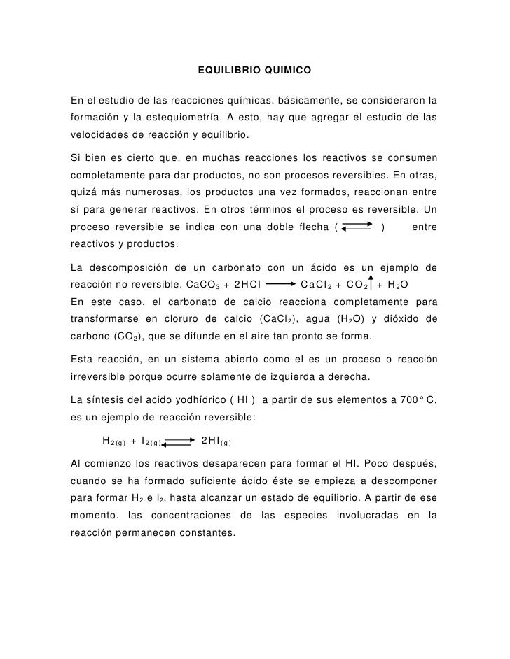 EQUILIBRIO QUIMICOEn el estudio de las reacciones químicas. básicamente, se consideraron laformación y la estequiometría. ...