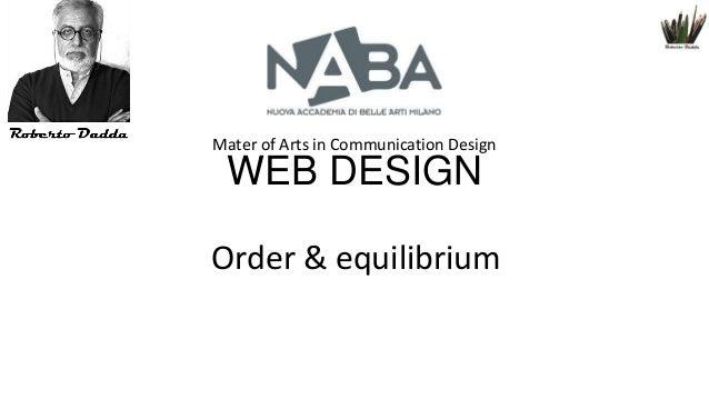 Mater of Arts in Communication Design  WEB DESIGN Order & equilibrium
