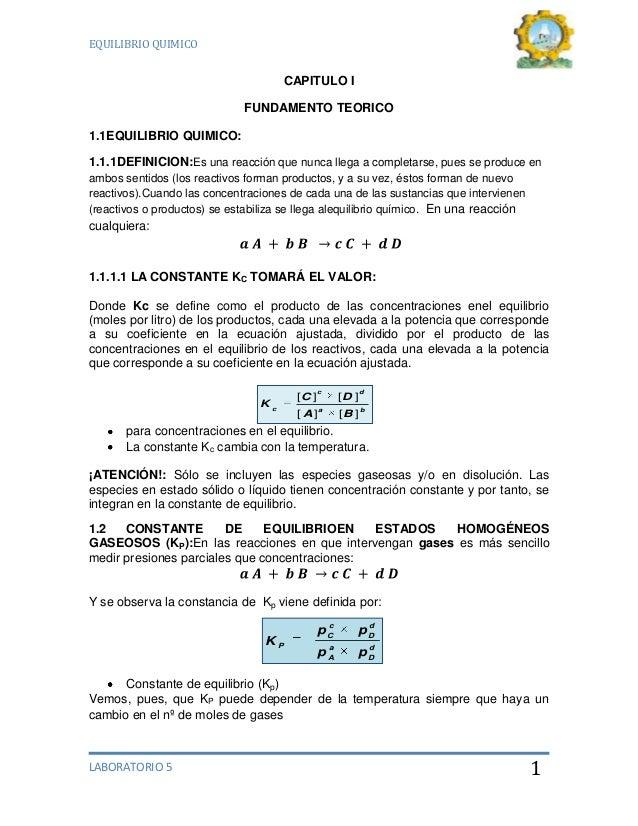 EQUILIBRIO QUIMICO                                     CAPITULO I                             FUNDAMENTO TEORICO1.1EQUILIB...