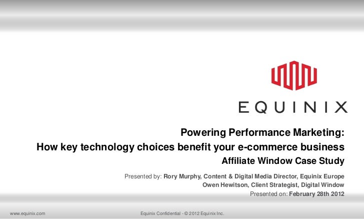 Powering Performance Marketing:           How key technology choices benefit your e-commerce business                     ...