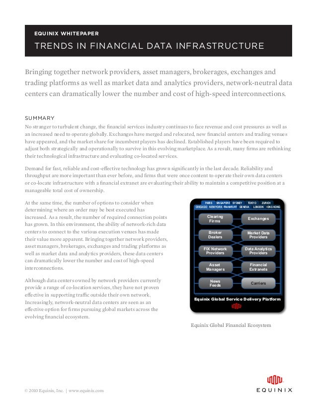 Equinix WhitePaper  Trends in Financial Data InfrastructureTrends in financial data infrastructureBringing together networ...