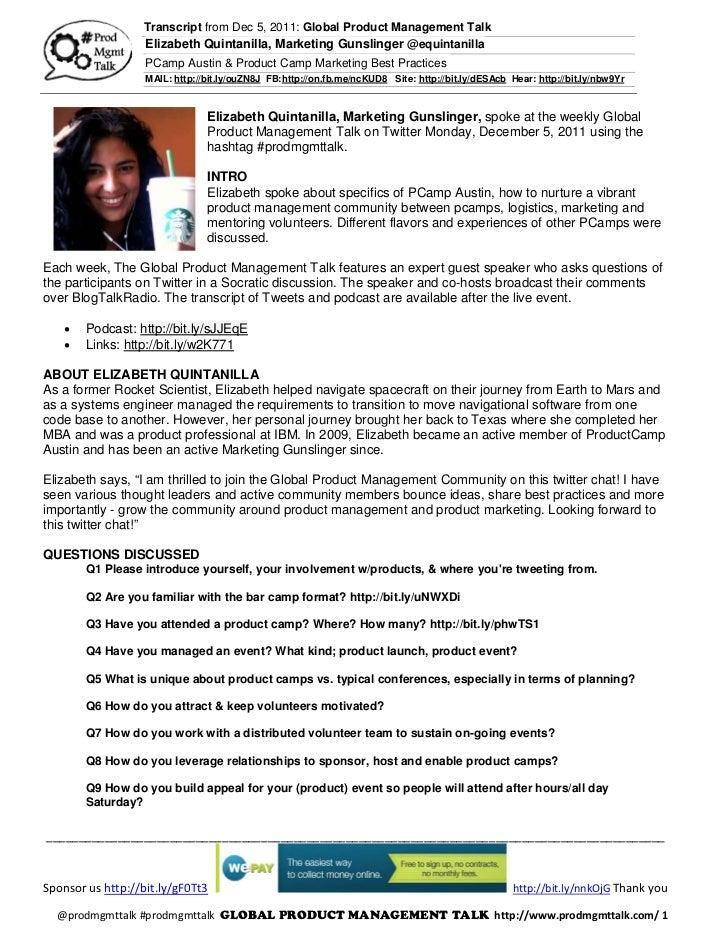 Transcript from Dec 5, 2011: Global Product Management Talk                  Elizabeth Quintanilla, Marketing Gunslinger @...
