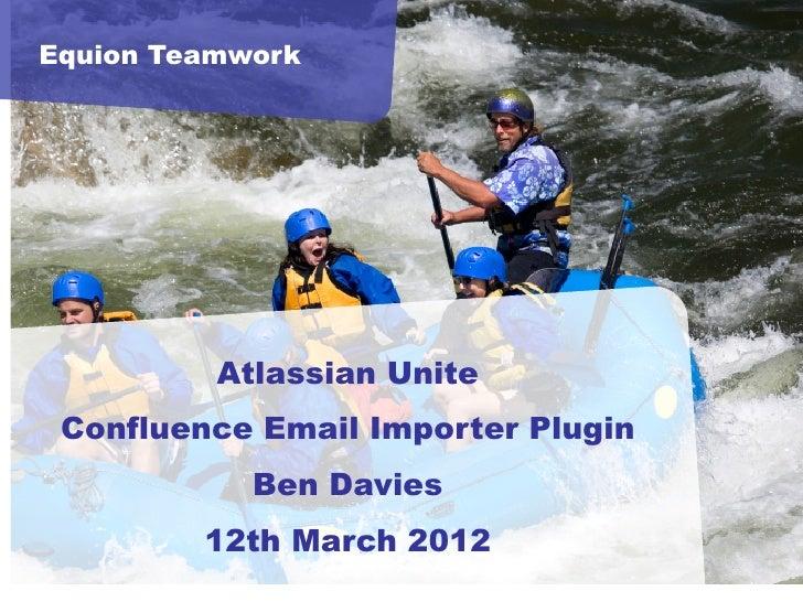 Equion presentation updated   atlassian unite 12 march2012