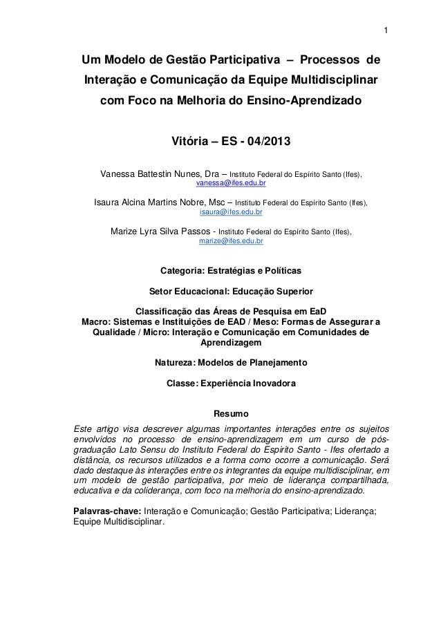 1  Um Modelo de Gestão Participativa – Processos de  Interação e Comunicação da Equipe Multidisciplinar  com Foco na Melho...