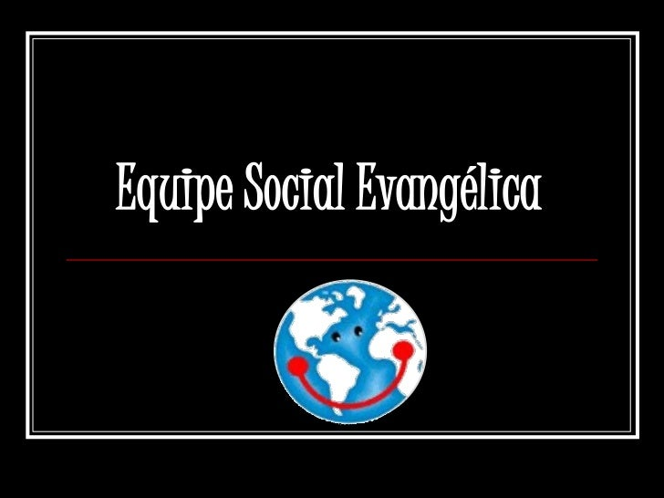 Equipe Social Evangélica<br />