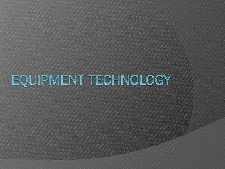 Equipment Technology CEC
