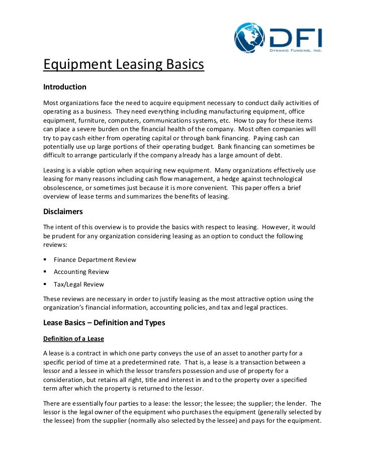 Equipment Leasing BasicsIntroductionMost organizations face the need to acquire equipment necessary to conduct daily activ...