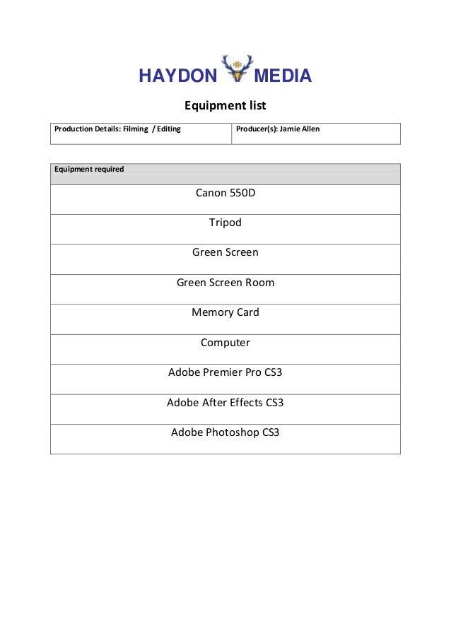 HAYDON                       MEDIA                                        Equipment listProduction Details: Filming / Edit...