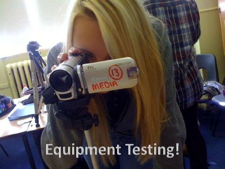 Equipment Testing!<br />