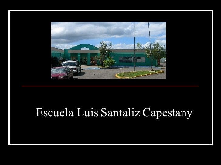 Escuela Luis Santaliz Capestany