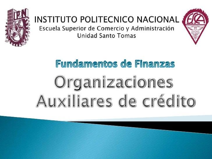 INSTITUTO POLITECNICO NACIONALEscuela Superior de Comercio y AdministraciónUnidad Santo Tomas<br />Fundamentos de Finanzas...