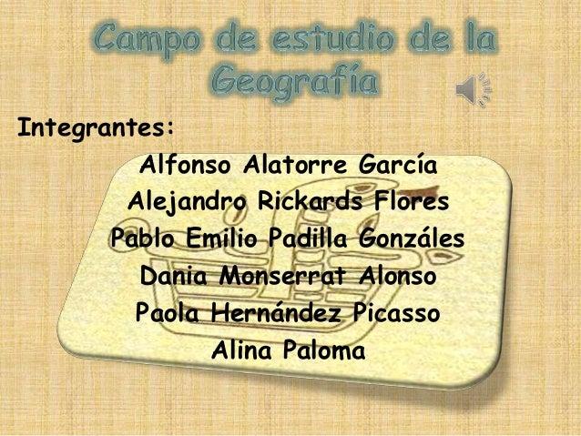 Integrantes:         Alfonso Alatorre García        Alejandro Rickards Flores       Pablo Emilio Padilla Gonzáles         ...