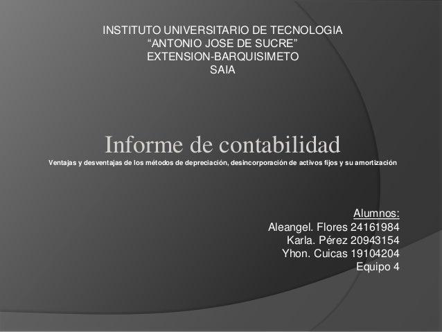 "INSTITUTO UNIVERSITARIO DE TECNOLOGIA ""ANTONIO JOSE DE SUCRE"" EXTENSION-BARQUISIMETO SAIA Informe de contabilidad Ventajas..."
