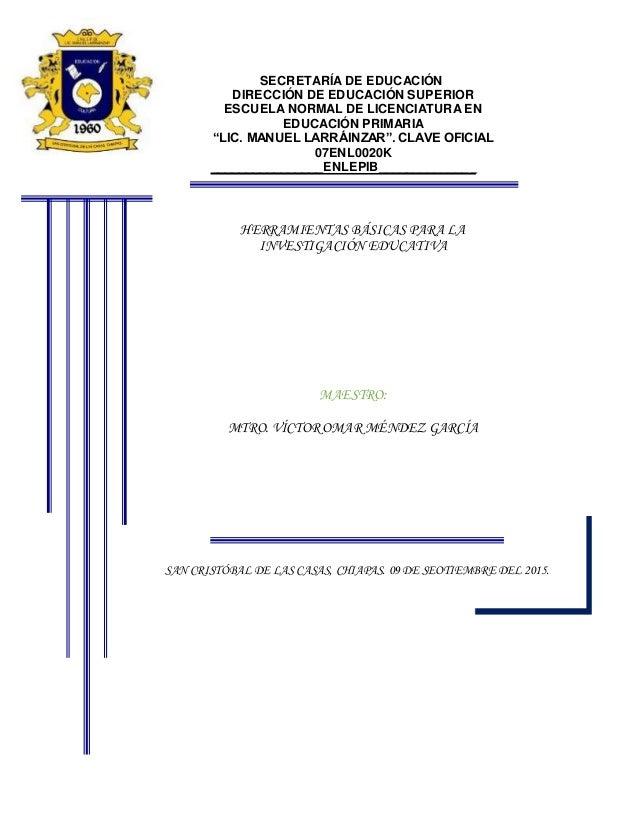 """SECRETARÍA DE EDUCACIÓN DIRECCIÓN DE EDUCACIÓN SUPERIOR ESCUELA NORMAL DE LICENCIATURA EN EDUCACIÓN PRIMARIA """"LIC. MANUEL ..."""