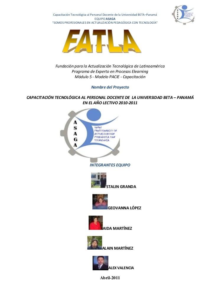 Capacitación Tecnológica al Personal Docente de la Universidad BETA–Panamá                                           EQUIP...