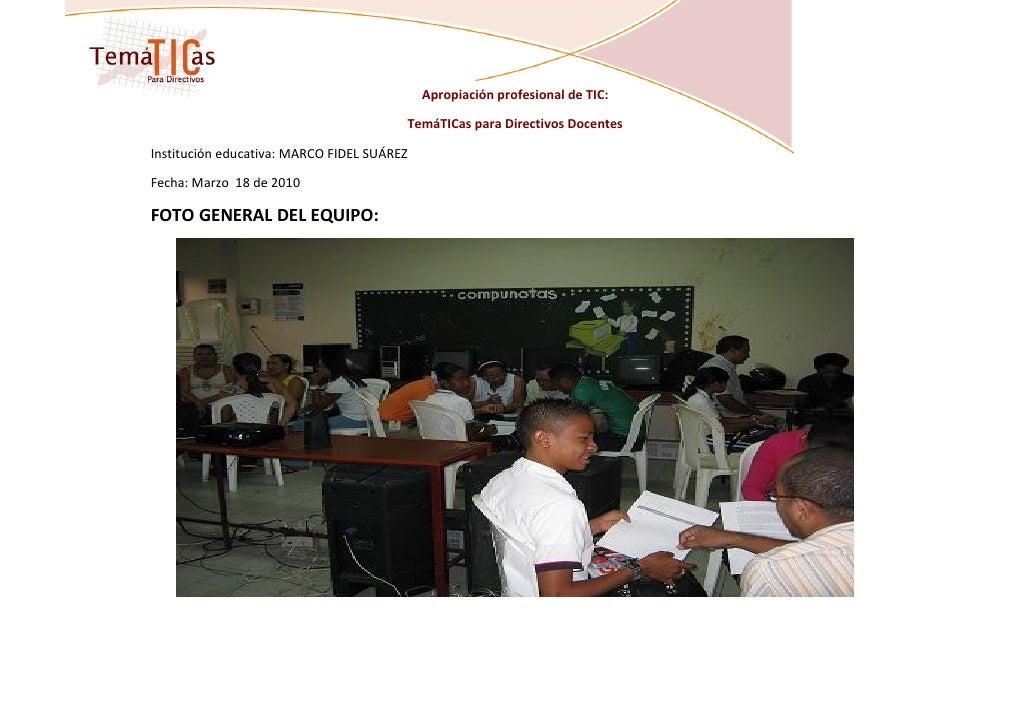 Apropiación profesional de TIC:                                          TemáTICas para Directivos Docentes  Institución e...
