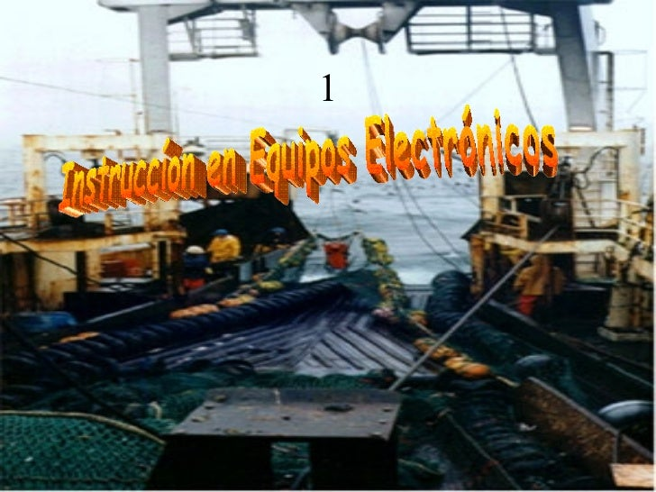 Equipos electrónicos a bordo de buques comerciales