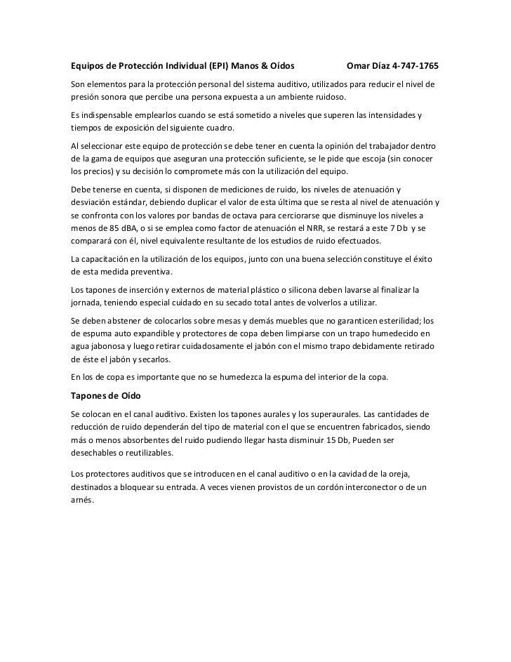 Equipos de Protección Individual (EPI) Manos & Oídos                        Omar Díaz 4-747-1765Son elementos para la prot...