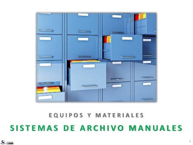 equipos y materiales para sistemas de archivo manuales