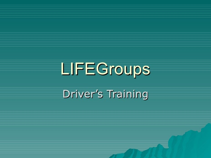 LIFEGroups Driver's Training