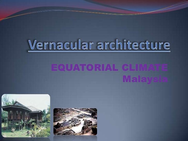 EQUATORIAL CLIMATE           Malaysia